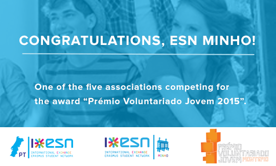 "ESN Minho was chosen to compete for ""Youth Volunteers Montepio Award 2015"""
